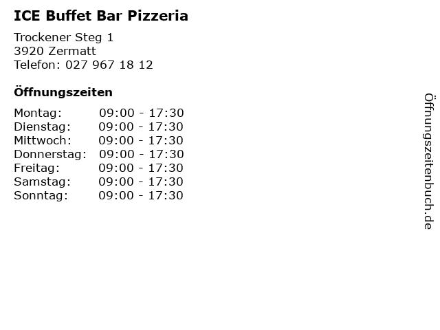 ICE Buffet Bar Pizzeria in Zermatt: Adresse und Öffnungszeiten