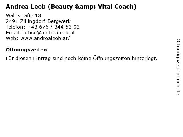 Andrea Leeb (Beauty & Vital Coach) in Zillingdorf-Bergwerk: Adresse und Öffnungszeiten