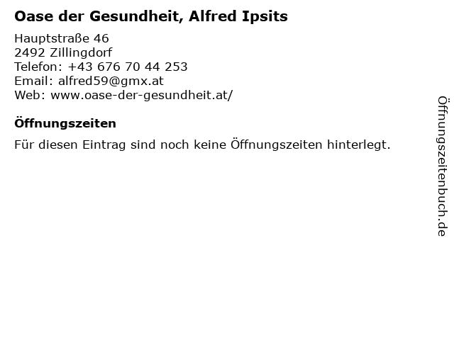 Oase der Gesundheit, Alfred Ipsits in Zillingdorf: Adresse und Öffnungszeiten