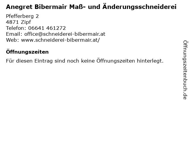 Anegret Bibermair Maß- und Änderungsschneiderei in Zipf: Adresse und Öffnungszeiten