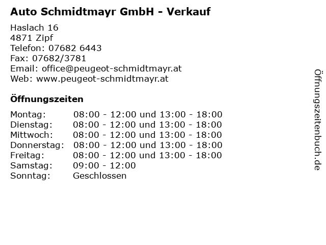 Auto Schmidtmayr GmbH - Verkauf in Zipf: Adresse und Öffnungszeiten