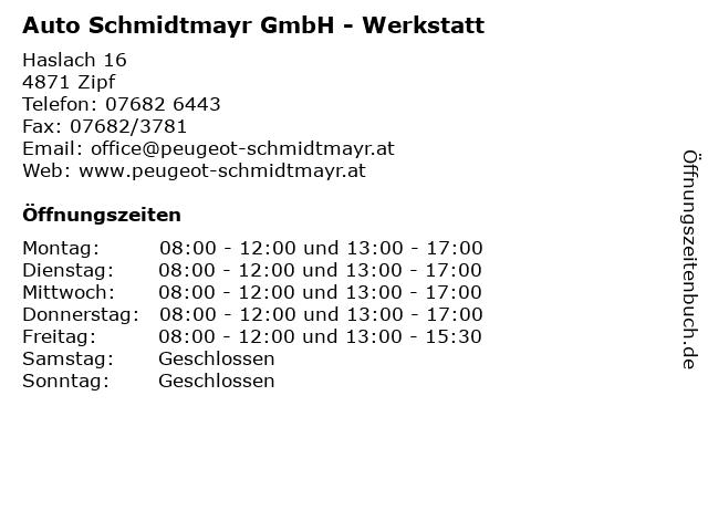 Auto Schmidtmayr GmbH - Werkstatt in Zipf: Adresse und Öffnungszeiten