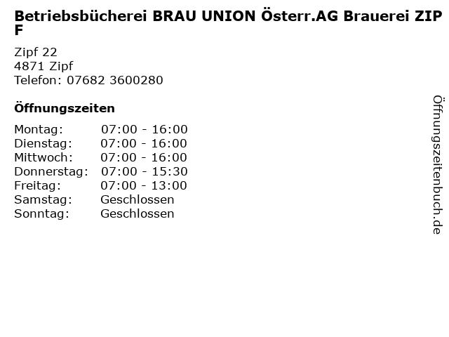 Betriebsbücherei BRAU UNION Österr.AG Brauerei ZIPF in Zipf: Adresse und Öffnungszeiten