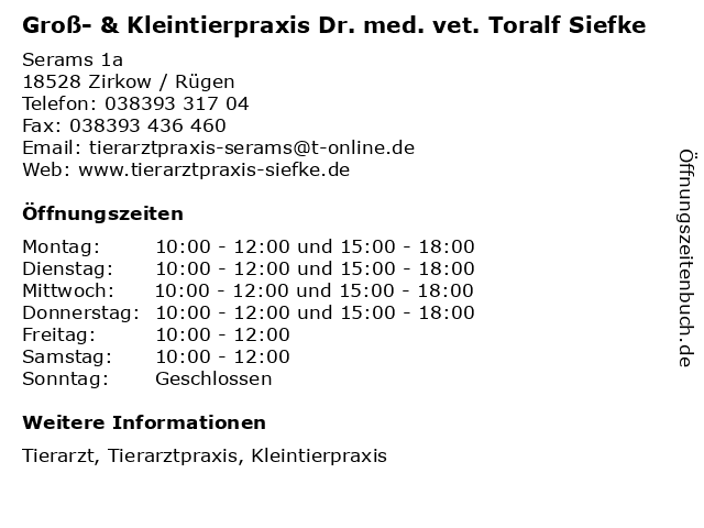 Groß- & Kleintierpraxis Dr. med. vet. Toralf Siefke in Zirkow / Rügen: Adresse und Öffnungszeiten