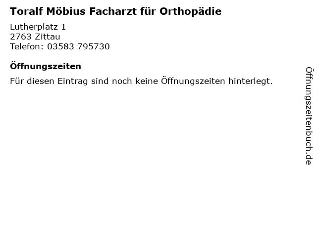 Toralf Möbius Facharzt für Orthopädie in Zittau: Adresse und Öffnungszeiten