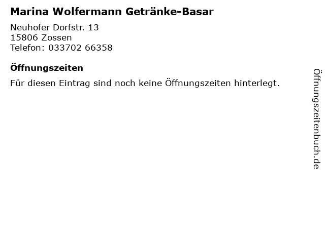 Marina Wolfermann Getränke-Basar in Zossen: Adresse und Öffnungszeiten