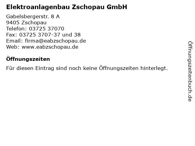 Elektroanlagenbau Zschopau GmbH in Zschopau: Adresse und Öffnungszeiten