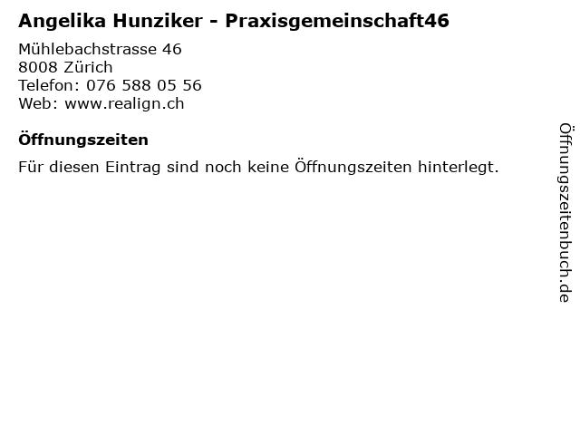 Angelika Hunziker - Praxisgemeinschaft46 in Zürich: Adresse und Öffnungszeiten
