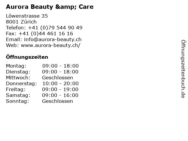 Aurora Beauty & Care in Zürich: Adresse und Öffnungszeiten
