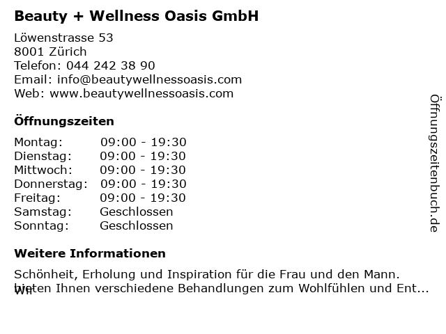Beauty + Wellness Oasis GmbH in Zürich: Adresse und Öffnungszeiten