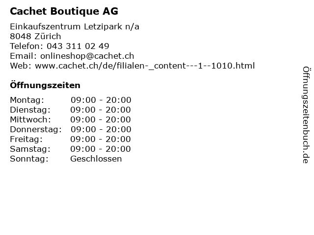 Cachet Boutique AG in Zürich: Adresse und Öffnungszeiten