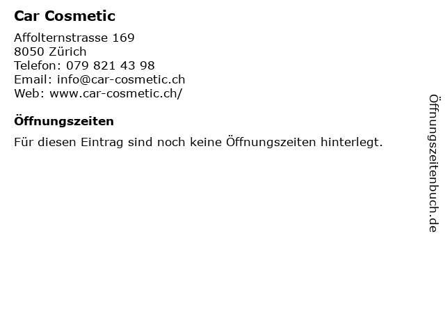 Car Cosmetic in Zürich: Adresse und Öffnungszeiten