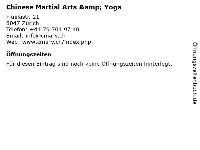 Chinese Martial Arts & Yoga in Zürich: Adresse und Öffnungszeiten