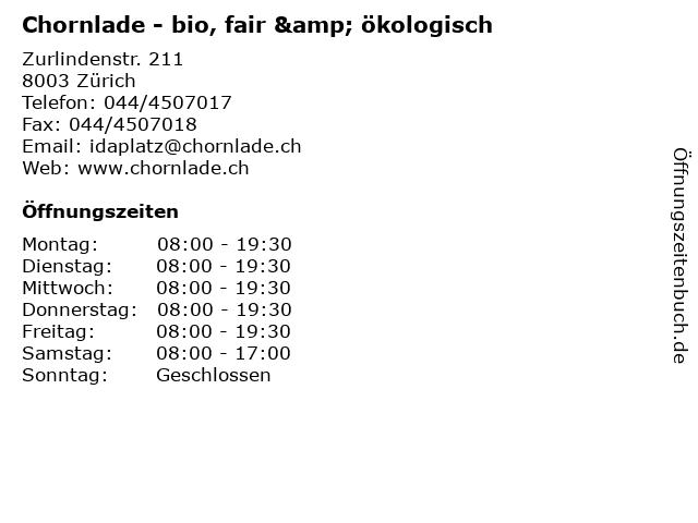 Chornlade - bio, fair & ökologisch in Zürich: Adresse und Öffnungszeiten