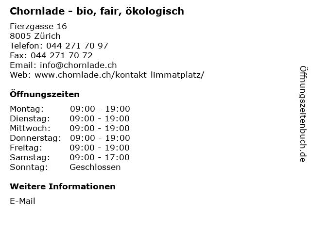 Chornlade - bio, fair, ökologisch in Zürich: Adresse und Öffnungszeiten