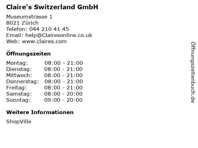 Claire's Switzerland GmbH in Zürich: Adresse und Öffnungszeiten