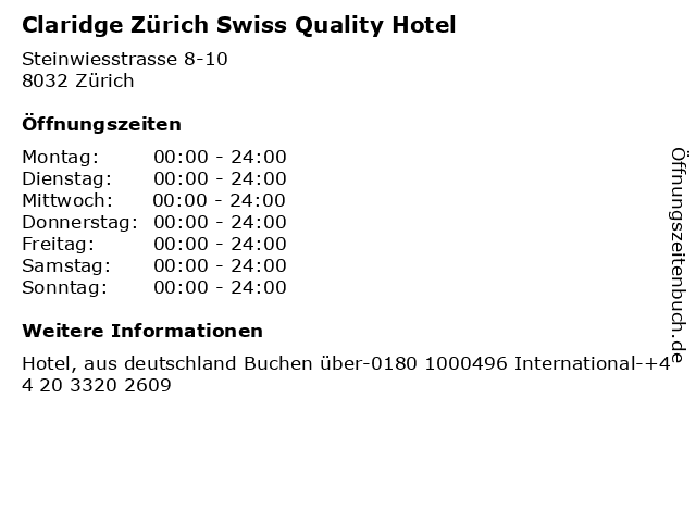 Claridge Zürich Swiss Quality Hotel in Zürich: Adresse und Öffnungszeiten