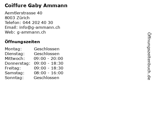 Coiffure Gaby Ammann in Zürich: Adresse und Öffnungszeiten