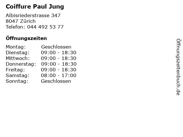 Coiffure Paul Jung in Zürich: Adresse und Öffnungszeiten