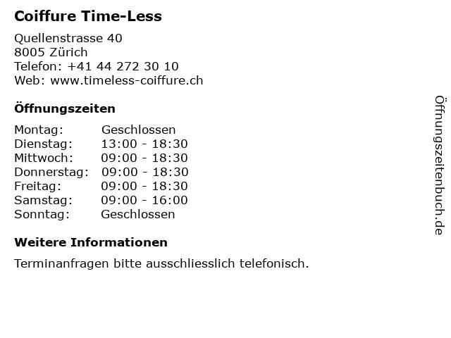 Coiffure Time-Less in Zürich: Adresse und Öffnungszeiten