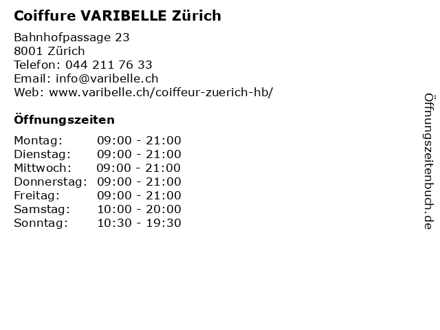 Coiffure VARIBELLE Zürich in Zürich: Adresse und Öffnungszeiten