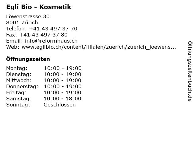 Egli Bio - Kosmetik in Zürich: Adresse und Öffnungszeiten