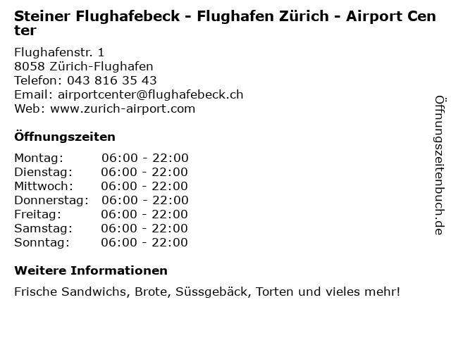 Steiner Flughafebeck - Flughafen Zürich - Airport Center in Zürich-Flughafen: Adresse und Öffnungszeiten