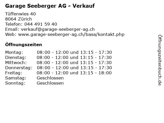 Garage Seeberger AG - Verkauf in Zürich: Adresse und Öffnungszeiten