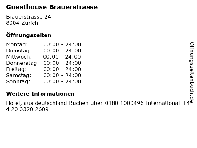 Guesthouse Brauerstrasse in Zürich: Adresse und Öffnungszeiten