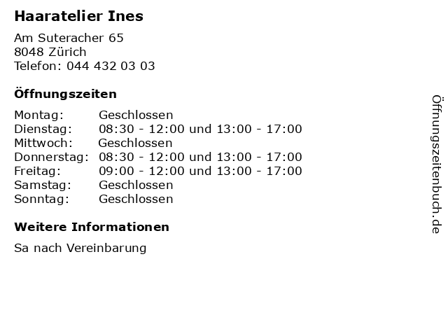 Haaratelier Ines in Zürich: Adresse und Öffnungszeiten