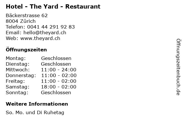 Hotel - The Yard - Restaurant in Zürich: Adresse und Öffnungszeiten