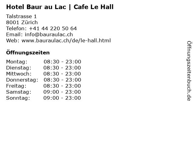 Hotel Baur au Lac | Cafe Le Hall in Zürich: Adresse und Öffnungszeiten