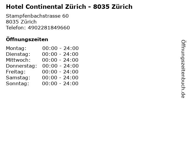 Hotel Continental Zürich - 8035 Zürich in Zürich: Adresse und Öffnungszeiten