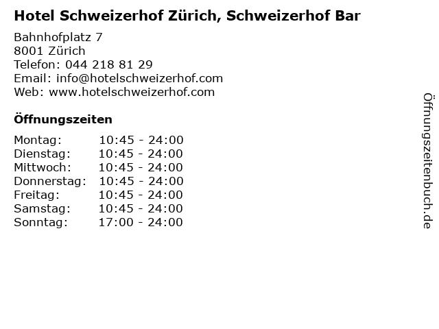 Hotel Schweizerhof Zürich, Schweizerhof Bar in Zürich: Adresse und Öffnungszeiten