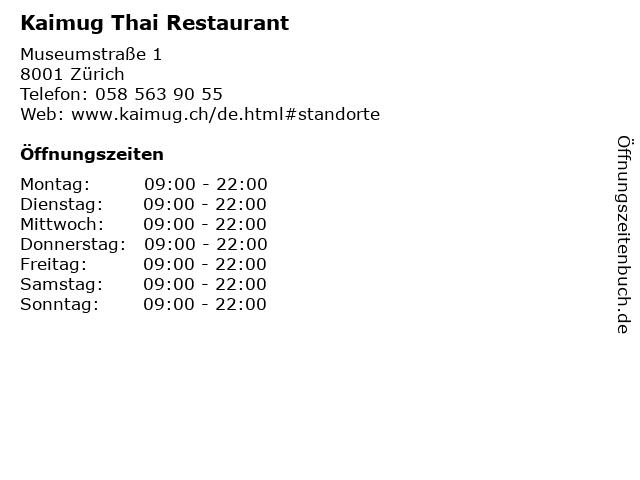 Kaimug Thai Restaurant in Zürich: Adresse und Öffnungszeiten