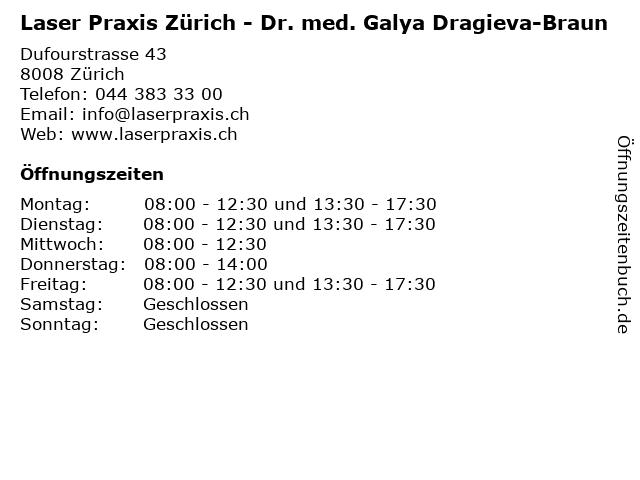 Laser Praxis Zürich - Dr. med. Galya Dragieva-Braun in Zürich: Adresse und Öffnungszeiten