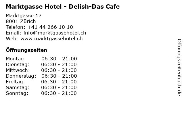 Marktgasse Hotel - Delish-Das Cafe in Zürich: Adresse und Öffnungszeiten