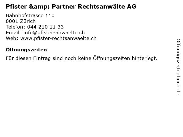 Pfister & Partner Rechtsanwälte AG in Zürich: Adresse und Öffnungszeiten