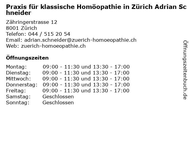 Praxis für klassische Homöopathie in Zürich Adrian Schneider in Zürich: Adresse und Öffnungszeiten