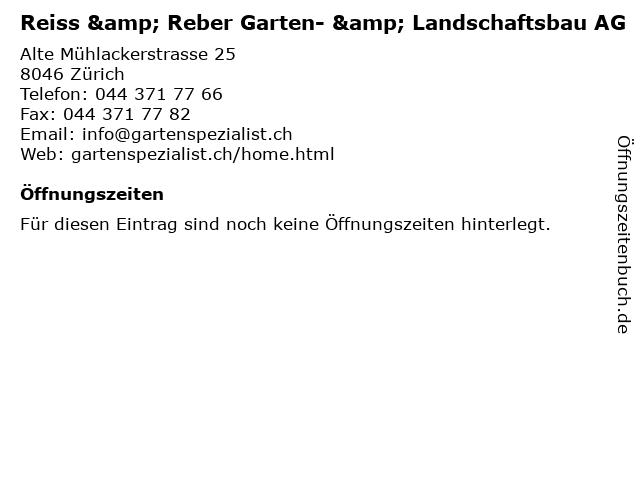 Reiss & Reber Garten- & Landschaftsbau AG in Zürich: Adresse und Öffnungszeiten
