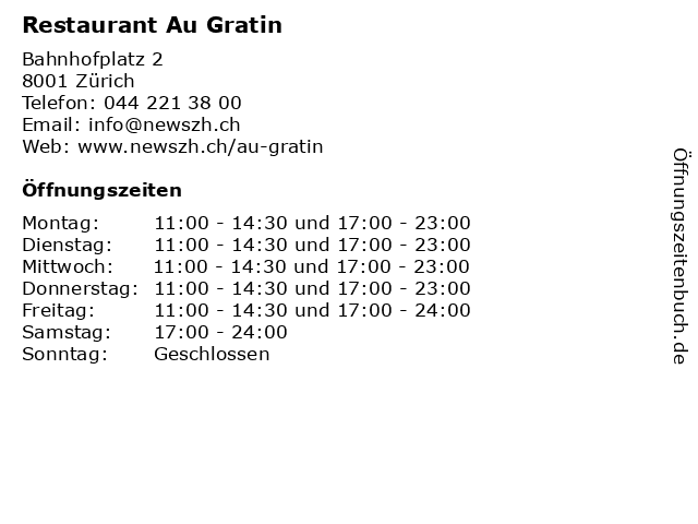 Restaurant Au Gratin in Zürich: Adresse und Öffnungszeiten