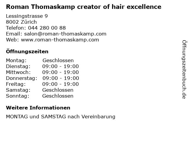 Roman Thomaskamp creator of hair excellence in Zürich: Adresse und Öffnungszeiten