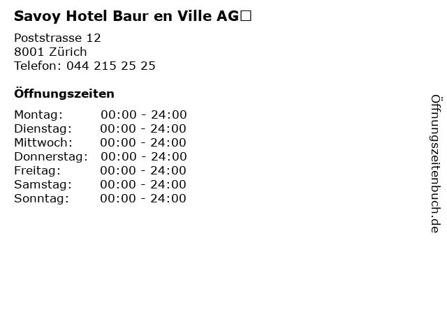 Savoy Hotel Baur en Ville AG in Zürich: Adresse und Öffnungszeiten