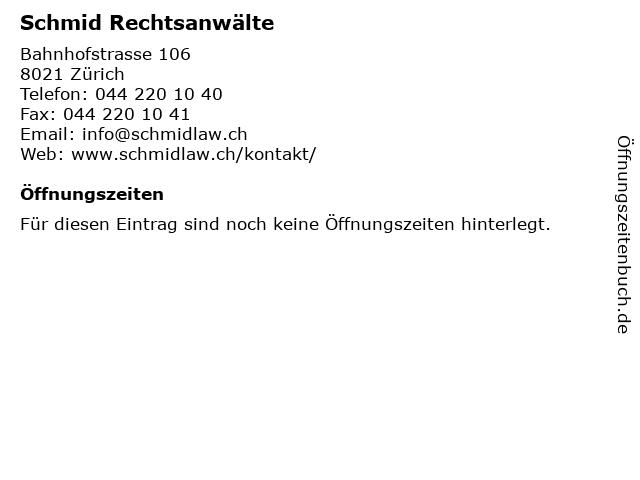 Schmid Rechtsanwälte in Zürich: Adresse und Öffnungszeiten