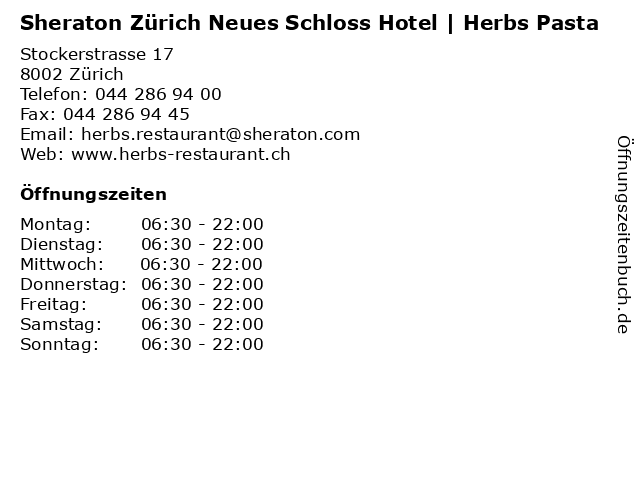 Sheraton Zürich Neues Schloss Hotel | Herbs Pasta in Zürich: Adresse und Öffnungszeiten