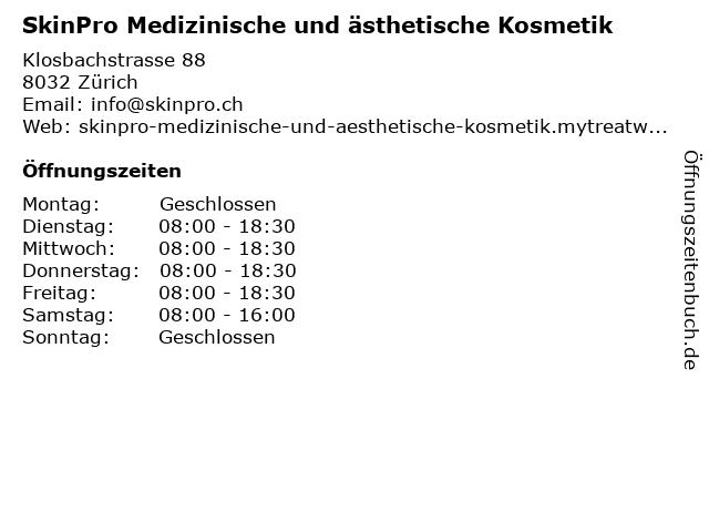 SkinPro Medizinische und ästhetische Kosmetik in Zürich: Adresse und Öffnungszeiten