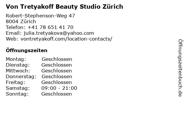 Von Tretyakoff Beauty Studio Zürich in Zürich: Adresse und Öffnungszeiten