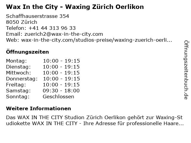 Wax In the City - Waxing Zürich Oerlikon in Zürich: Adresse und Öffnungszeiten