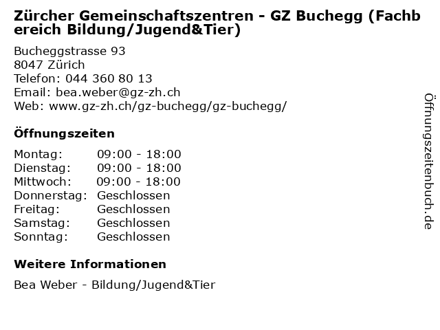 Zürcher Gemeinschaftszentren - GZ Buchegg (Fachbereich Bildung/Jugend&Tier) in Zürich: Adresse und Öffnungszeiten