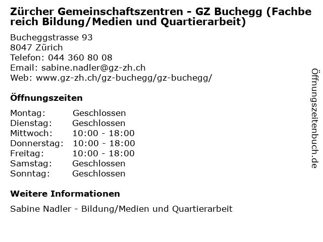 Zürcher Gemeinschaftszentren - GZ Buchegg (Fachbereich Bildung/Medien und Quartierarbeit) in Zürich: Adresse und Öffnungszeiten